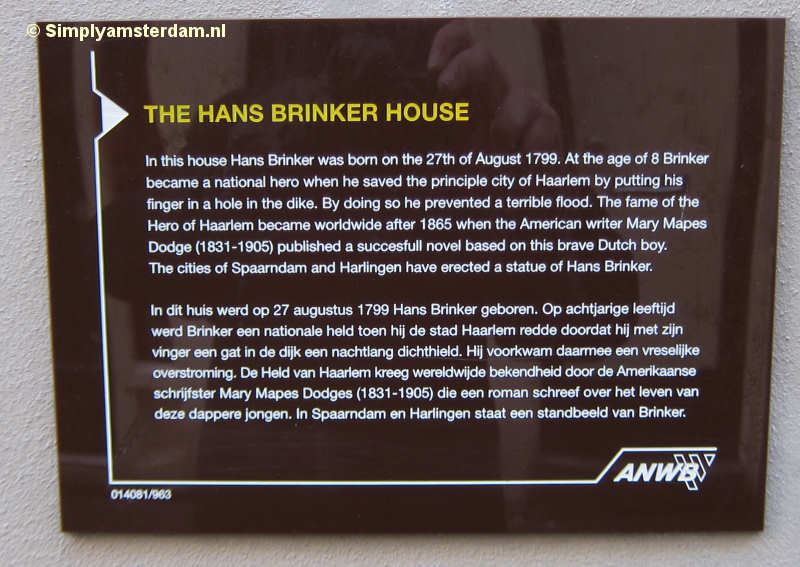 Joke or for real? The house where Hans Brinker was born, in Amsterdam